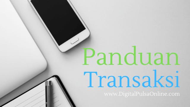cara transaksi digital pulsa, cara transaksi digital pulsa online, cara transaksi digital payment online, cara transaksi digital mobile topup